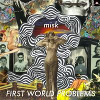A93413_FirstWorldProblems_