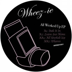 Wheez-ie all werked up