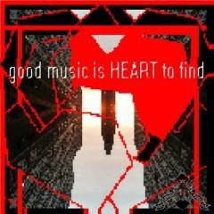 good-music-is-heart-to-find_vermin-street